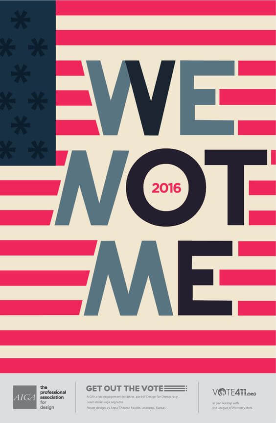 "AIGA, ""Get Out the Vote"" Posters: We Not Me by Anna-Therese Fowler."