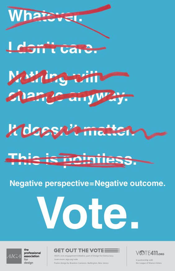 "AIGA, ""Get Out the Vote"" Posters: Negative perspective=Negative outcome by Brandon Cameron"